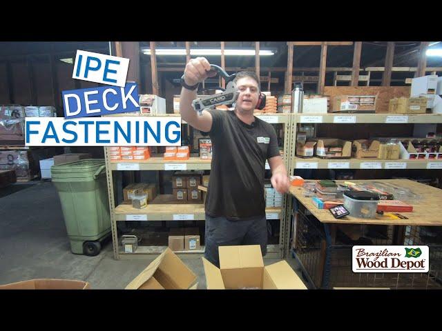 How to Fasten Ipe Decking (or any Brazilian Hardwood Decking)