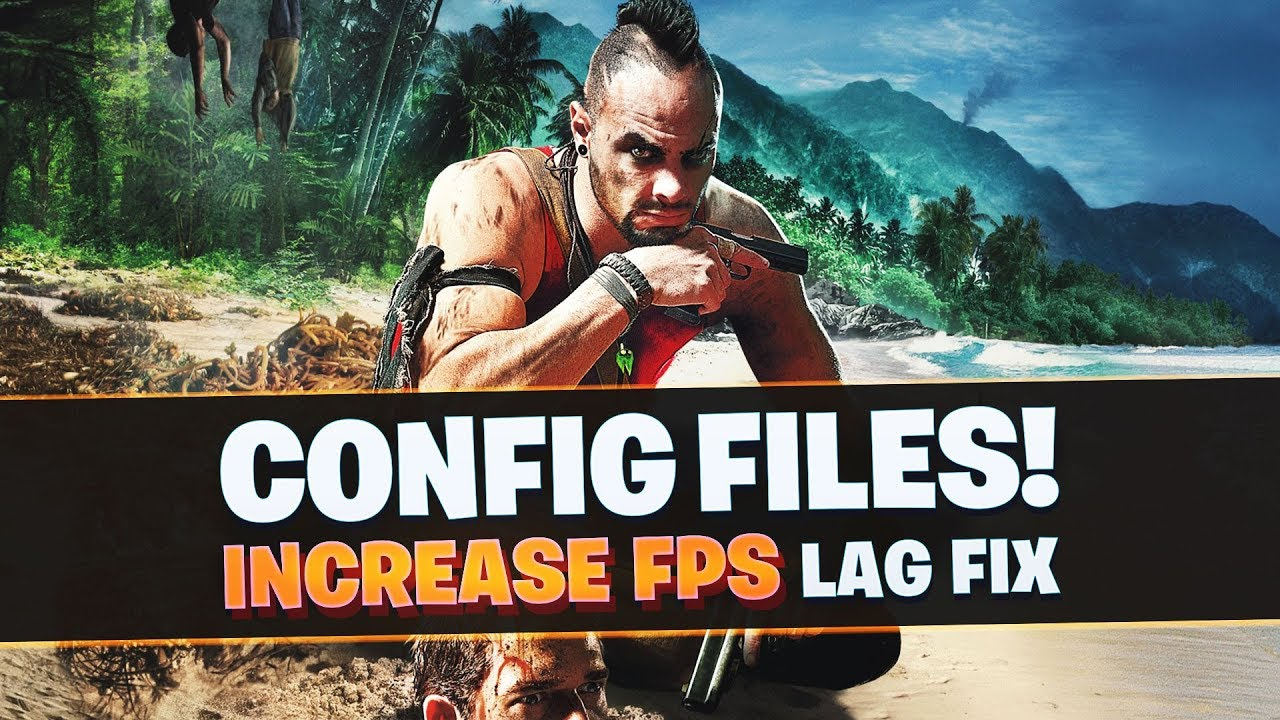 Far Cry 3 Low End PC's Config file