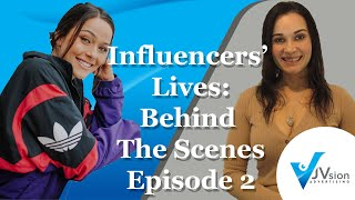 Influencers' Lives: Behind The Scenes Episode 2 Karissa Wampler