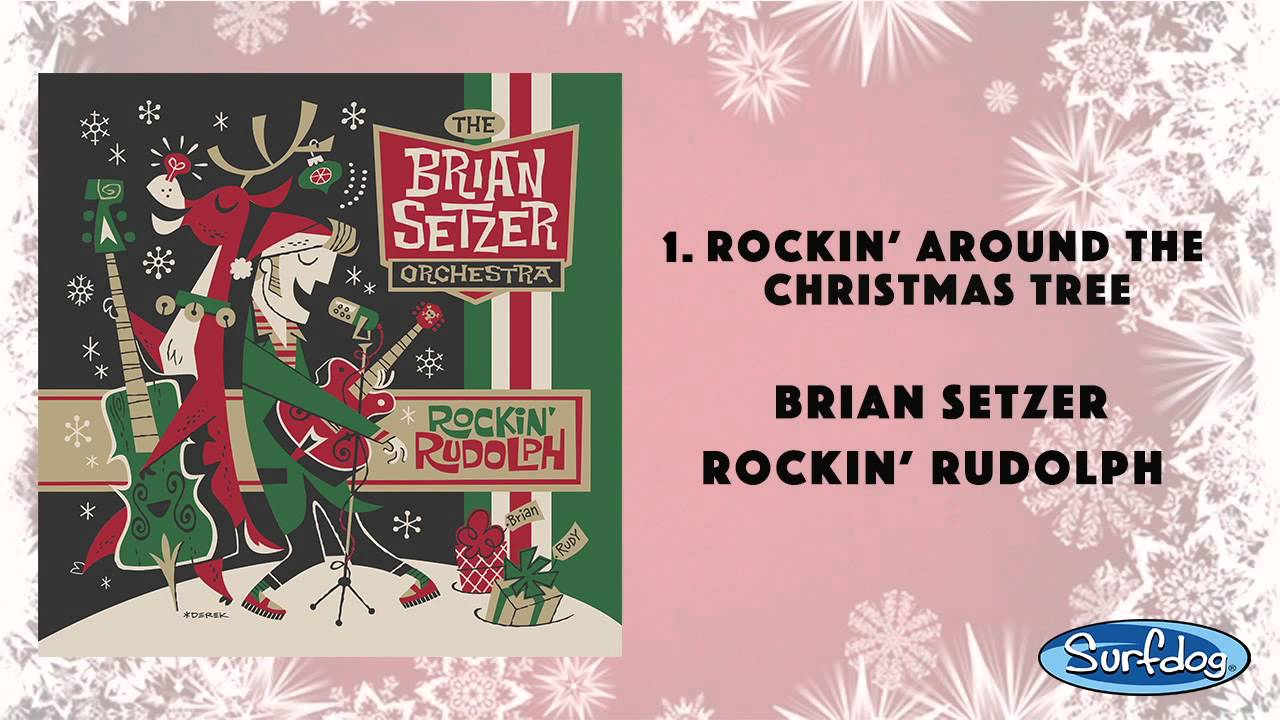 Rockin' Around the Christmas Tree - The Brian Setzer Orchestra ...