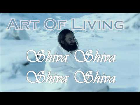 Shiva Shiva Shiva Shiva Art Of Living Bhajans