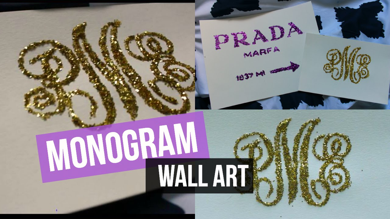 DIY Monogram Glitter Wall Decor - YouTube