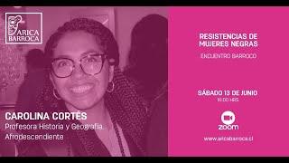 Ponencias Barrocas - Resistencias de Mujeres Negras