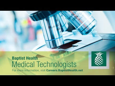 Why Medical Technologists Work at Baptist Health