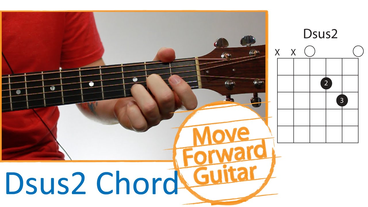 Guitar Chords For Beginners Dsus2 Youtube