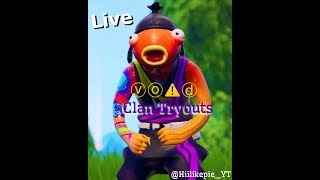 Fortnite Clan Tryouts | VO! D clan leader | GrindTo300 | #botlivesmatter