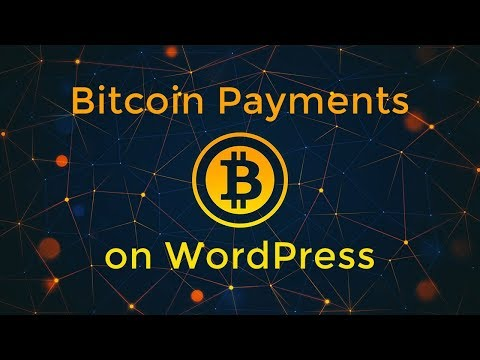 How To Accept Bitcoins On WordPress?