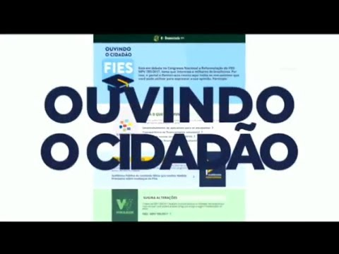 Câmara lança canal de debates sobre o novo Fies - 22/08/2017