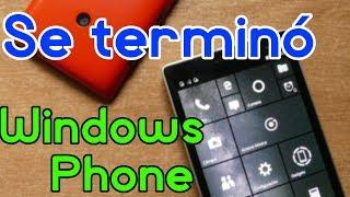 Se terminó el soporte para Windows Phone, ¿Y ahora que?