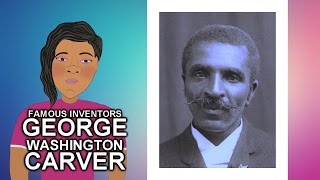 George Washington Carver Story (Famous Inventor) Biography for Children(Cartoon) Black History Month