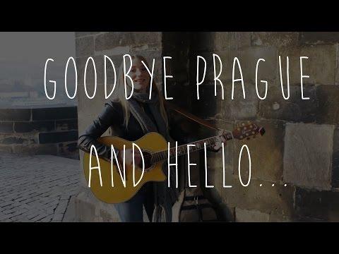 Goodbye Prague and Hello...