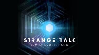 Strange Talk - When It Feels So Good [Audio]