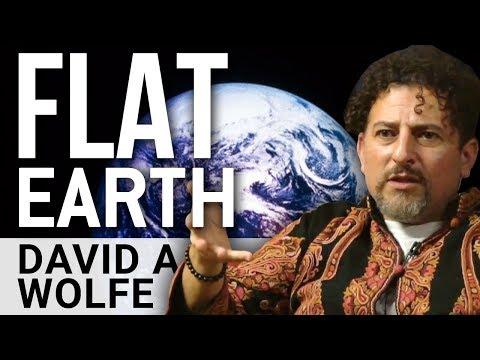 FLAT EARTH - David Avocado Wolfe