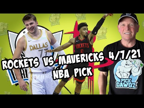 Houston Rockets vs Dallas Mavericks 4/7/21 Free NBA Pick and Prediction NBA Betting Tips