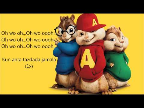 The Chipmunks ~ Humood AlKhunder   Kun Anta كن أنت Lyrics