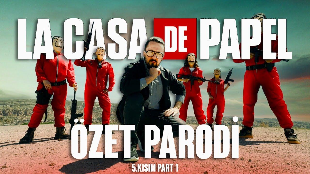 LA CASA DE PAPEL - 5. KISIM - PART 1 - ÖZET PARODİ
