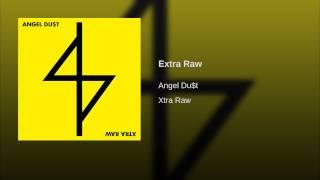 Extra Raw