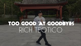Too Good at Goodbyes @SamSmith | Dance Choreography by Rich Teotico