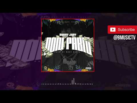 Barry Jhay - Don Pablo (OFFICIAL AUDIO 2018)