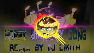 Happy Birthday Song TeenMarr Mix By Dj Likith From FatheNagar