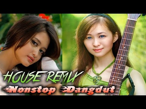 NONSTOP DANGDUT - Lagu House Remix Dangdut Terbaru 2017/2018