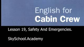 Lesson 19, Safety And Emergencies