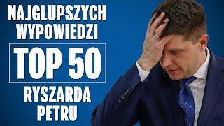 TOP 50 najgłupszych wypowiedzi Ryszarda Petru.