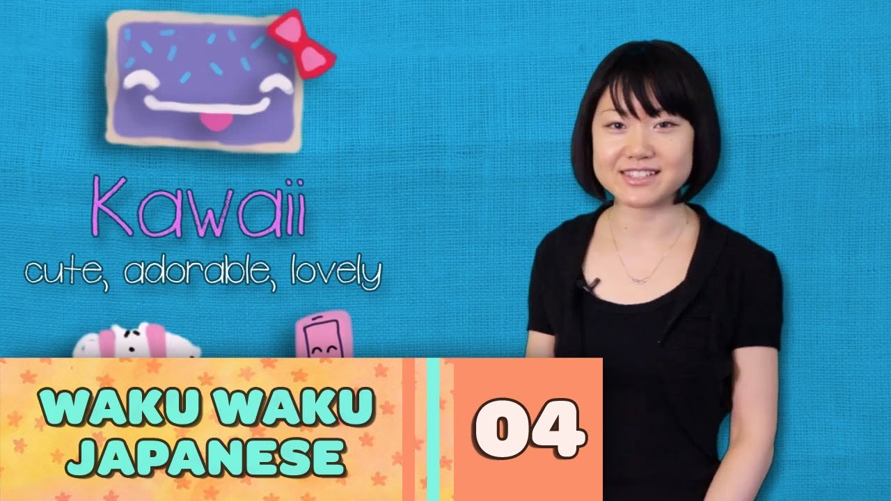 Waku Waku Japanese - Language Lesson 4: Pop Culture Words