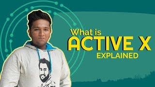 What is ActiveX | Active X Explained | Priyank