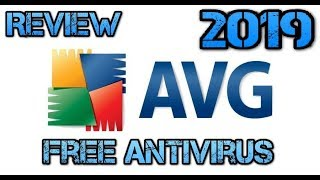 AVG ANTIVIRUS FREE 2019 REVIEW AND TUTORIAL