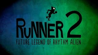Runner 2: Future Legend of Rhythm Alien Playthrough [Part 1] | No Commentary |