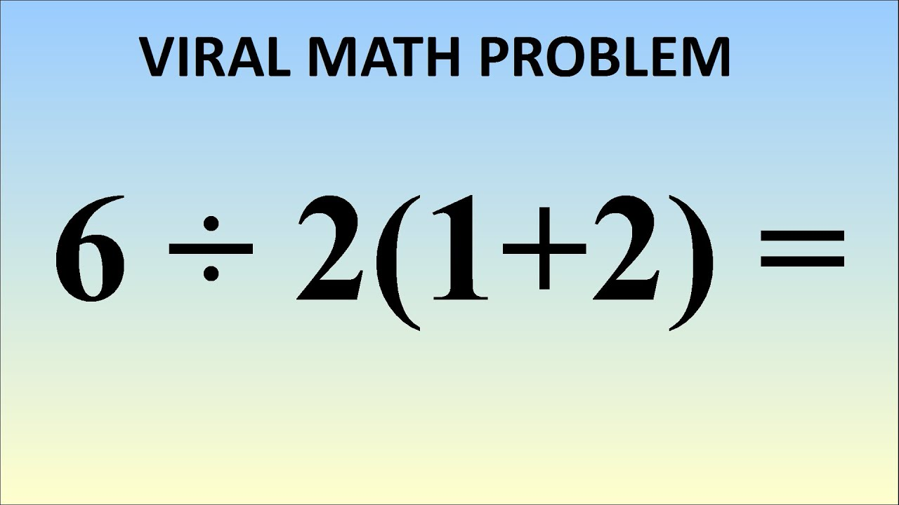 What is 6÷2(1+2) = ? The Correct Answer Explained  YouTube