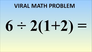 What is 6÷2(1+2) = ? The Correct Answer Explained