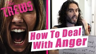 How To Deal With Anger: Russell Brand The Trews (E416)