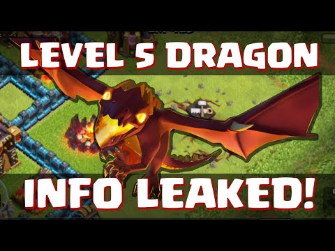 Clash of Clans LV5 DRAGON INFORMATION LEAKED! - w/ PROOF