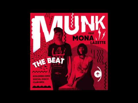 Munk feat Mona Lazette - The Beat (Extended Dub)