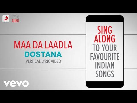Maa Da Laadla - Dostana|Official Bollywood Lyrics|Master Saleem|Vishal & Shekhar