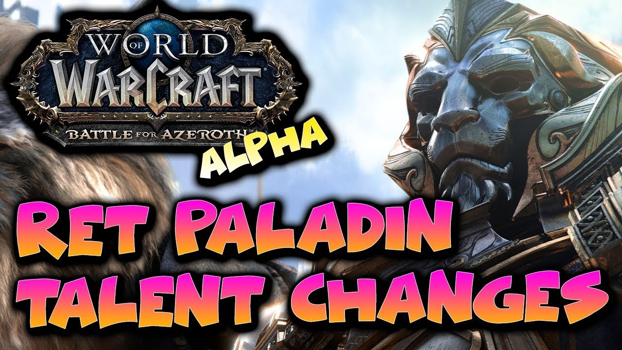 WoW Battle for Azeroth Ret Paladin Changes to Talents - BfA