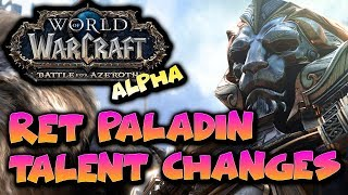 WoW Battle for Azeroth Ret Paladin Changes to Talents - BfA Alpha