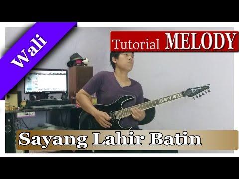 Melodi Wali - Sayang Lahir Batin