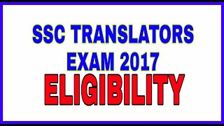SSC JHT/SHT(TRANSLATOR)-ELIGIBILITY