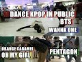 FUNNY DANCE KPOP IN PUBLIC (BTS , WANNA ONE , ORANGE CARAMEL, ECT)