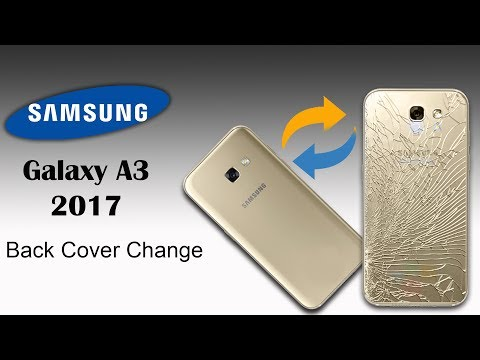 cheap for discount c40c8 b1ac4 Samsung Galaxy A3 - 2017 Back Cover Change - YouTube