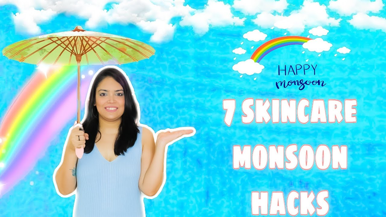 7 Skincare  Hacks You MUST Know | Hacks To Get Glowing & Healthy Skin  This Monsoon | Anku Sharma