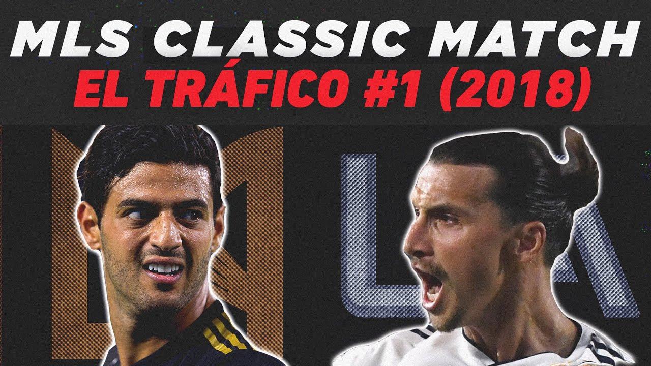 LA Galaxy vs. Los Angeles FC | El Tráfico's Legendary Start  | MLS Classics Remix