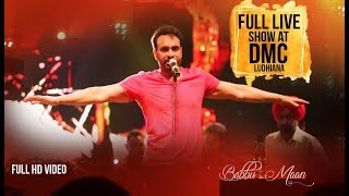 Babbu Maan Full Live Show at DMC Ludhiana