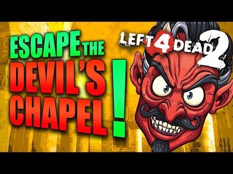 Escape the Devil's Chapel (L4D2 Zombies)
