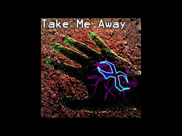 Stripe x - Take Me Away [Original Song]