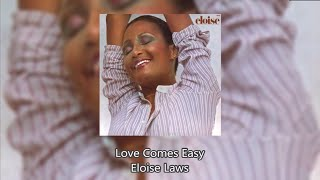 Love Comes Easy - Eloise Laws
