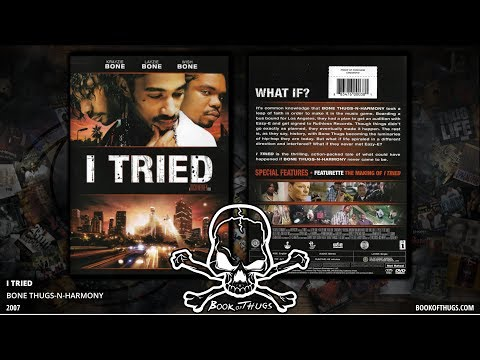I Tried | Bone Thugs-N-Harmony #1